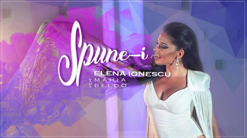 Elena Ionesu lansare solo cu spune-i