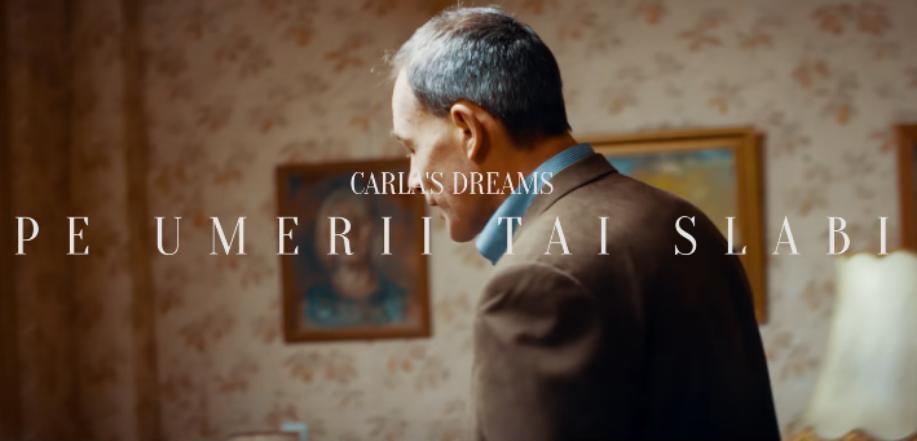 """VIDEOCLIP NOU de la CARLA'S DREAMS! Îți place cum sună ,,Pe umerii tăi slabi""""?"""